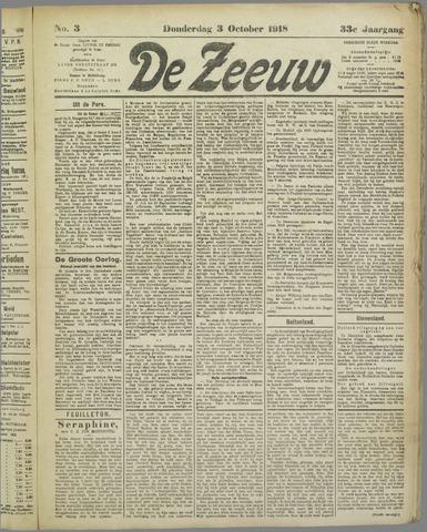 De Zeeuw. Christelijk-historisch nieuwsblad voor Zeeland 1918-10-03