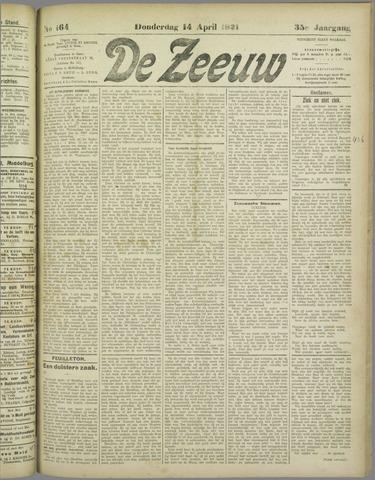 De Zeeuw. Christelijk-historisch nieuwsblad voor Zeeland 1921-04-14