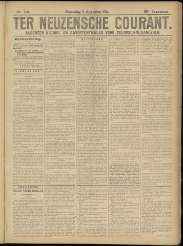 Ter Neuzensche Courant. Algemeen Nieuws- en Advertentieblad voor Zeeuwsch-Vlaanderen / Neuzensche Courant ... (idem) / (Algemeen) nieuws en advertentieblad voor Zeeuwsch-Vlaanderen 1921-08-08