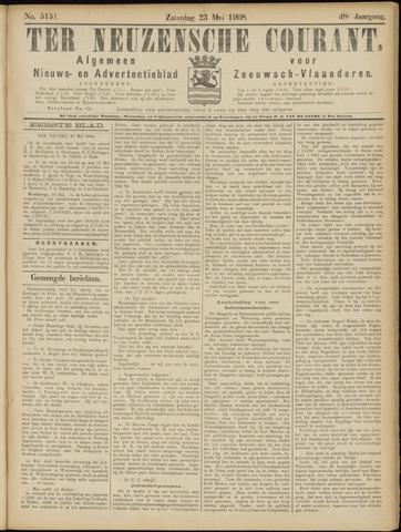 Ter Neuzensche Courant. Algemeen Nieuws- en Advertentieblad voor Zeeuwsch-Vlaanderen / Neuzensche Courant ... (idem) / (Algemeen) nieuws en advertentieblad voor Zeeuwsch-Vlaanderen 1908-05-23