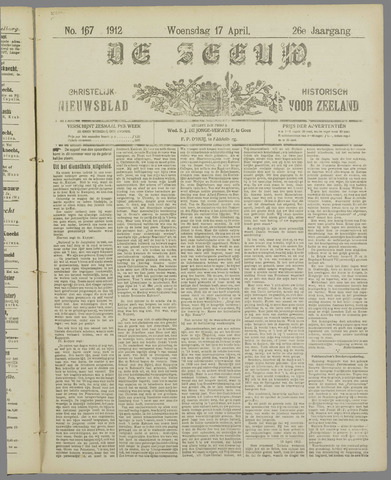De Zeeuw. Christelijk-historisch nieuwsblad voor Zeeland 1912-04-17