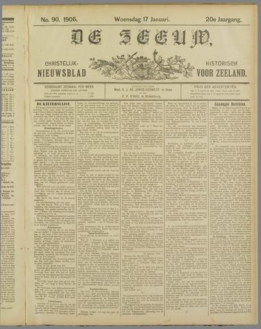 De Zeeuw. Christelijk-historisch nieuwsblad voor Zeeland 1906-01-17