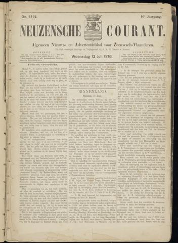 Ter Neuzensche Courant. Algemeen Nieuws- en Advertentieblad voor Zeeuwsch-Vlaanderen / Neuzensche Courant ... (idem) / (Algemeen) nieuws en advertentieblad voor Zeeuwsch-Vlaanderen 1876-07-12