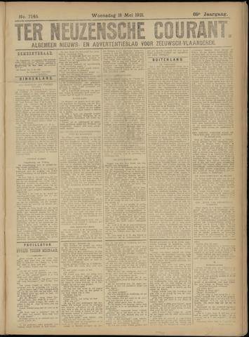 Ter Neuzensche Courant. Algemeen Nieuws- en Advertentieblad voor Zeeuwsch-Vlaanderen / Neuzensche Courant ... (idem) / (Algemeen) nieuws en advertentieblad voor Zeeuwsch-Vlaanderen 1921-05-18