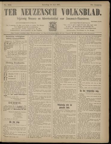 Ter Neuzensch Volksblad. Vrijzinnig nieuws- en advertentieblad voor Zeeuwsch- Vlaanderen / Zeeuwsch Nieuwsblad. Nieuws- en advertentieblad voor Zeeland 1917-07-14
