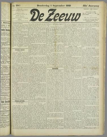 De Zeeuw. Christelijk-historisch nieuwsblad voor Zeeland 1921-09-01