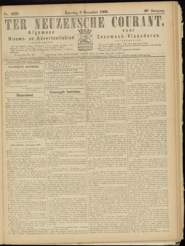 Ter Neuzensche Courant. Algemeen Nieuws- en Advertentieblad voor Zeeuwsch-Vlaanderen / Neuzensche Courant ... (idem) / (Algemeen) nieuws en advertentieblad voor Zeeuwsch-Vlaanderen 1906-12-08