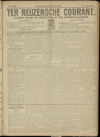Ter Neuzensche Courant. Algemeen Nieuws- en Advertentieblad voor Zeeuwsch-Vlaanderen / Neuzensche Courant ... (idem) / (Algemeen) nieuws en advertentieblad voor Zeeuwsch-Vlaanderen 1916-02-10