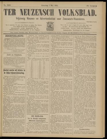 Ter Neuzensch Volksblad. Vrijzinnig nieuws- en advertentieblad voor Zeeuwsch- Vlaanderen / Zeeuwsch Nieuwsblad. Nieuws- en advertentieblad voor Zeeland 1915-05-01