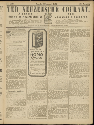 Ter Neuzensche Courant. Algemeen Nieuws- en Advertentieblad voor Zeeuwsch-Vlaanderen / Neuzensche Courant ... (idem) / (Algemeen) nieuws en advertentieblad voor Zeeuwsch-Vlaanderen 1912-01-20