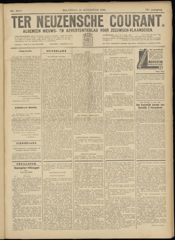 Ter Neuzensche Courant. Algemeen Nieuws- en Advertentieblad voor Zeeuwsch-Vlaanderen / Neuzensche Courant ... (idem) / (Algemeen) nieuws en advertentieblad voor Zeeuwsch-Vlaanderen 1930-08-18