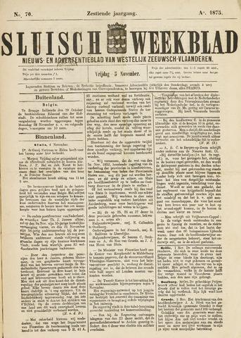 Sluisch Weekblad. Nieuws- en advertentieblad voor Westelijk Zeeuwsch-Vlaanderen 1875-11-05
