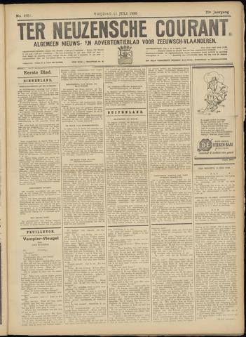Ter Neuzensche Courant. Algemeen Nieuws- en Advertentieblad voor Zeeuwsch-Vlaanderen / Neuzensche Courant ... (idem) / (Algemeen) nieuws en advertentieblad voor Zeeuwsch-Vlaanderen 1930-07-11