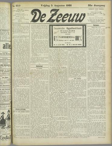 De Zeeuw. Christelijk-historisch nieuwsblad voor Zeeland 1921-08-05