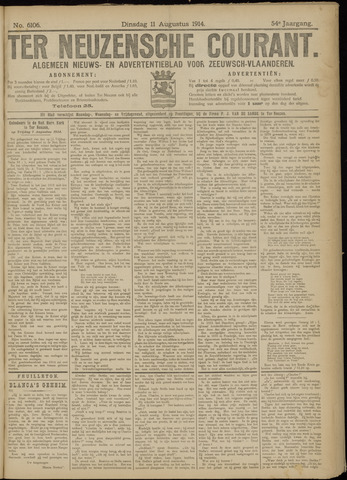 Ter Neuzensche Courant. Algemeen Nieuws- en Advertentieblad voor Zeeuwsch-Vlaanderen / Neuzensche Courant ... (idem) / (Algemeen) nieuws en advertentieblad voor Zeeuwsch-Vlaanderen 1914-08-11