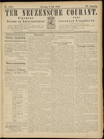 Ter Neuzensche Courant. Algemeen Nieuws- en Advertentieblad voor Zeeuwsch-Vlaanderen / Neuzensche Courant ... (idem) / (Algemeen) nieuws en advertentieblad voor Zeeuwsch-Vlaanderen 1910-07-02