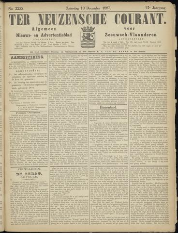 Ter Neuzensche Courant. Algemeen Nieuws- en Advertentieblad voor Zeeuwsch-Vlaanderen / Neuzensche Courant ... (idem) / (Algemeen) nieuws en advertentieblad voor Zeeuwsch-Vlaanderen 1887-12-10