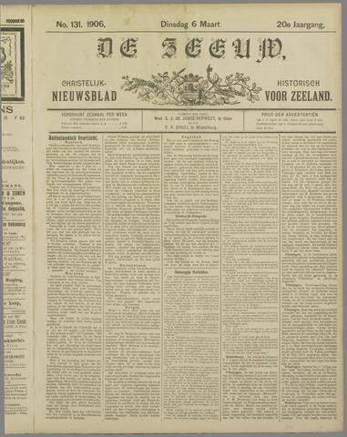 De Zeeuw. Christelijk-historisch nieuwsblad voor Zeeland 1906-03-06
