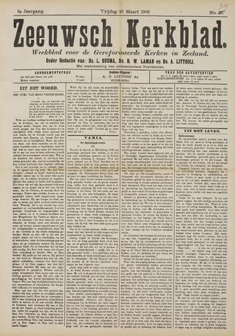 Zeeuwsche kerkbode, weekblad gewijd aan de belangen der gereformeerde kerken/ Zeeuwsch kerkblad 1908-03-20