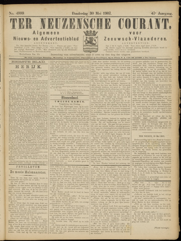 Ter Neuzensche Courant. Algemeen Nieuws- en Advertentieblad voor Zeeuwsch-Vlaanderen / Neuzensche Courant ... (idem) / (Algemeen) nieuws en advertentieblad voor Zeeuwsch-Vlaanderen 1907-05-30