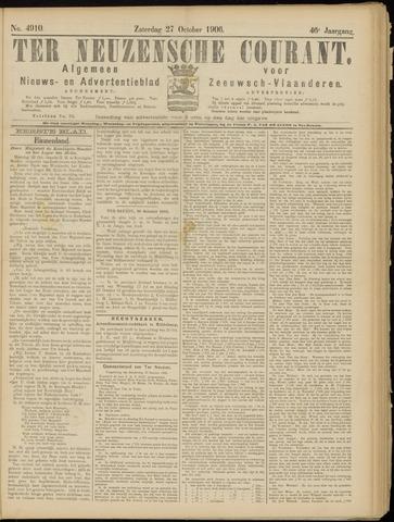 Ter Neuzensche Courant. Algemeen Nieuws- en Advertentieblad voor Zeeuwsch-Vlaanderen / Neuzensche Courant ... (idem) / (Algemeen) nieuws en advertentieblad voor Zeeuwsch-Vlaanderen 1906-10-27