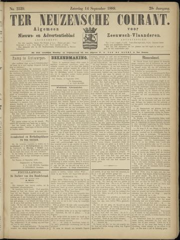 Ter Neuzensche Courant. Algemeen Nieuws- en Advertentieblad voor Zeeuwsch-Vlaanderen / Neuzensche Courant ... (idem) / (Algemeen) nieuws en advertentieblad voor Zeeuwsch-Vlaanderen 1889-09-14