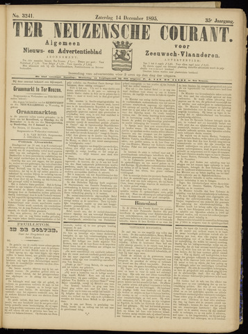 Ter Neuzensche Courant. Algemeen Nieuws- en Advertentieblad voor Zeeuwsch-Vlaanderen / Neuzensche Courant ... (idem) / (Algemeen) nieuws en advertentieblad voor Zeeuwsch-Vlaanderen 1895-12-14