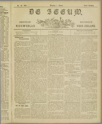 De Zeeuw. Christelijk-historisch nieuwsblad voor Zeeland 1896