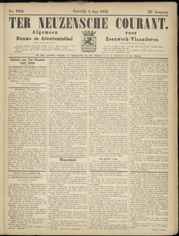 Ter Neuzensche Courant. Algemeen Nieuws- en Advertentieblad voor Zeeuwsch-Vlaanderen / Neuzensche Courant ... (idem) / (Algemeen) nieuws en advertentieblad voor Zeeuwsch-Vlaanderen 1883-06-09