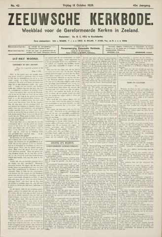 Zeeuwsche kerkbode, weekblad gewijd aan de belangen der gereformeerde kerken/ Zeeuwsch kerkblad 1929-10-18