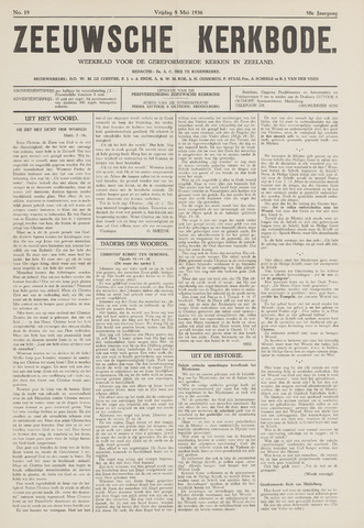 Zeeuwsche kerkbode, weekblad gewijd aan de belangen der gereformeerde kerken/ Zeeuwsch kerkblad 1936-05-08