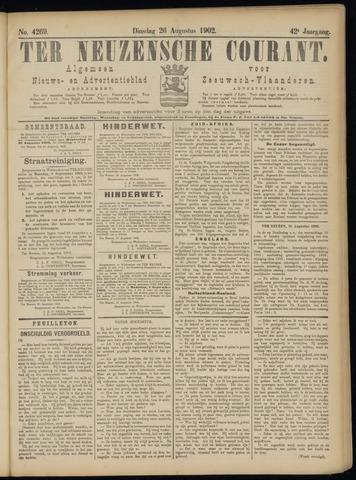 Ter Neuzensche Courant. Algemeen Nieuws- en Advertentieblad voor Zeeuwsch-Vlaanderen / Neuzensche Courant ... (idem) / (Algemeen) nieuws en advertentieblad voor Zeeuwsch-Vlaanderen 1902-08-26