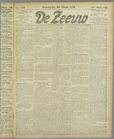 De Zeeuw. Christelijk-historisch nieuwsblad voor Zeeland 1919-03-20