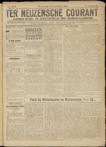 Ter Neuzensche Courant. Algemeen Nieuws- en Advertentieblad voor Zeeuwsch-Vlaanderen / Neuzensche Courant ... (idem) / (Algemeen) nieuws en advertentieblad voor Zeeuwsch-Vlaanderen 1926-12-29