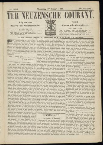 Ter Neuzensche Courant. Algemeen Nieuws- en Advertentieblad voor Zeeuwsch-Vlaanderen / Neuzensche Courant ... (idem) / (Algemeen) nieuws en advertentieblad voor Zeeuwsch-Vlaanderen 1881-01-19