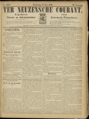 Ter Neuzensche Courant. Algemeen Nieuws- en Advertentieblad voor Zeeuwsch-Vlaanderen / Neuzensche Courant ... (idem) / (Algemeen) nieuws en advertentieblad voor Zeeuwsch-Vlaanderen 1896-06-18