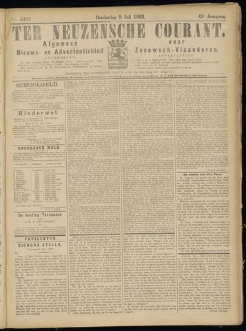 Ter Neuzensche Courant. Algemeen Nieuws- en Advertentieblad voor Zeeuwsch-Vlaanderen / Neuzensche Courant ... (idem) / (Algemeen) nieuws en advertentieblad voor Zeeuwsch-Vlaanderen 1903-07-09