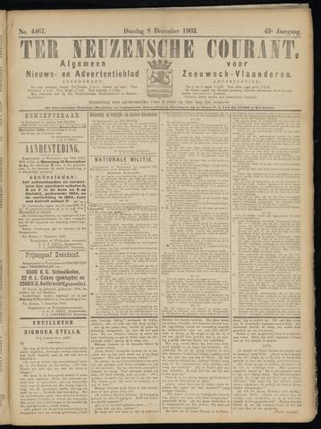 Ter Neuzensche Courant. Algemeen Nieuws- en Advertentieblad voor Zeeuwsch-Vlaanderen / Neuzensche Courant ... (idem) / (Algemeen) nieuws en advertentieblad voor Zeeuwsch-Vlaanderen 1903-12-08