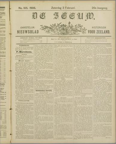 De Zeeuw. Christelijk-historisch nieuwsblad voor Zeeland 1906-02-03