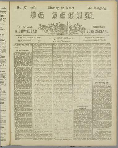 De Zeeuw. Christelijk-historisch nieuwsblad voor Zeeland 1912-03-12