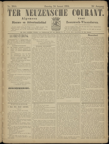 Ter Neuzensche Courant. Algemeen Nieuws- en Advertentieblad voor Zeeuwsch-Vlaanderen / Neuzensche Courant ... (idem) / (Algemeen) nieuws en advertentieblad voor Zeeuwsch-Vlaanderen 1885-01-24