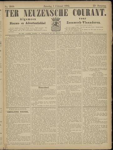 Ter Neuzensche Courant. Algemeen Nieuws- en Advertentieblad voor Zeeuwsch-Vlaanderen / Neuzensche Courant ... (idem) / (Algemeen) nieuws en advertentieblad voor Zeeuwsch-Vlaanderen 1885-02-07