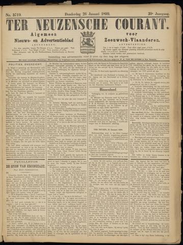Ter Neuzensche Courant. Algemeen Nieuws- en Advertentieblad voor Zeeuwsch-Vlaanderen / Neuzensche Courant ... (idem) / (Algemeen) nieuws en advertentieblad voor Zeeuwsch-Vlaanderen 1899-01-26