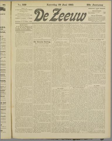 De Zeeuw. Christelijk-historisch nieuwsblad voor Zeeland 1915-06-19