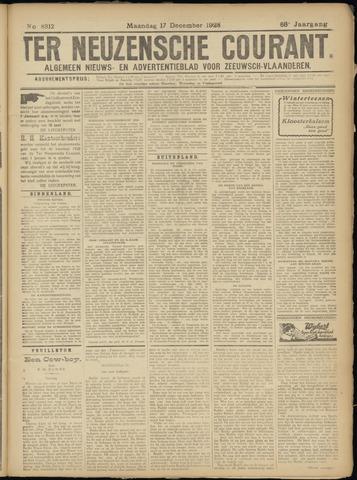 Ter Neuzensche Courant. Algemeen Nieuws- en Advertentieblad voor Zeeuwsch-Vlaanderen / Neuzensche Courant ... (idem) / (Algemeen) nieuws en advertentieblad voor Zeeuwsch-Vlaanderen 1928-12-17