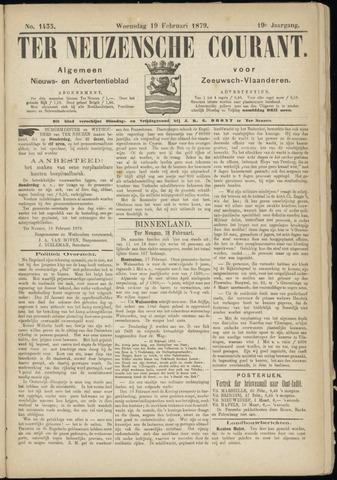 Ter Neuzensche Courant. Algemeen Nieuws- en Advertentieblad voor Zeeuwsch-Vlaanderen / Neuzensche Courant ... (idem) / (Algemeen) nieuws en advertentieblad voor Zeeuwsch-Vlaanderen 1879-02-19