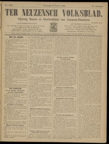 Ter Neuzensch Volksblad. Vrijzinnig nieuws- en advertentieblad voor Zeeuwsch- Vlaanderen / Zeeuwsch Nieuwsblad. Nieuws- en advertentieblad voor Zeeland 1915-01-13