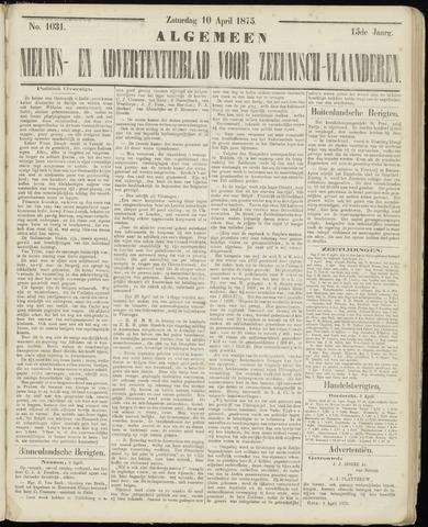 Ter Neuzensche Courant. Algemeen Nieuws- en Advertentieblad voor Zeeuwsch-Vlaanderen / Neuzensche Courant ... (idem) / (Algemeen) nieuws en advertentieblad voor Zeeuwsch-Vlaanderen 1875-04-10