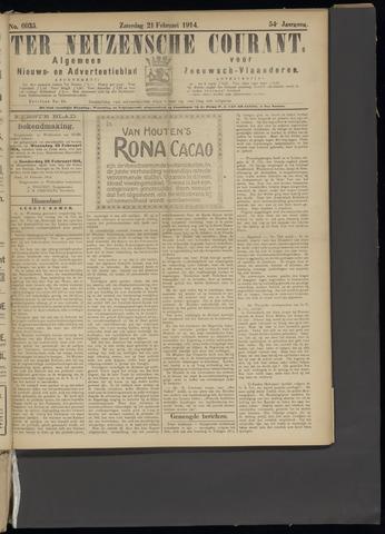 Ter Neuzensche Courant. Algemeen Nieuws- en Advertentieblad voor Zeeuwsch-Vlaanderen / Neuzensche Courant ... (idem) / (Algemeen) nieuws en advertentieblad voor Zeeuwsch-Vlaanderen 1914-02-21