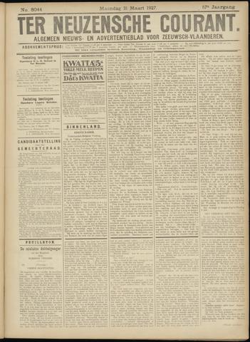 Ter Neuzensche Courant. Algemeen Nieuws- en Advertentieblad voor Zeeuwsch-Vlaanderen / Neuzensche Courant ... (idem) / (Algemeen) nieuws en advertentieblad voor Zeeuwsch-Vlaanderen 1927-03-21